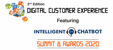 2nd Edition Digital Customer Experience Featuring Intelligent ChatBot Summit & Awards 2020