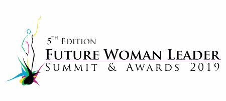 5th Edition Future Woman Leaders Summit & Awards 2019