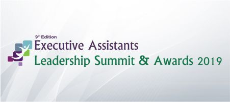 9th Edition Executive Assistant Leadership Summit & Awards 2019