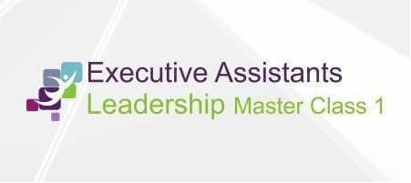 Executive Assistant Leadership Master Class