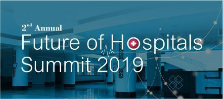 2nd Annual Future Of Hospitals Summit 2019