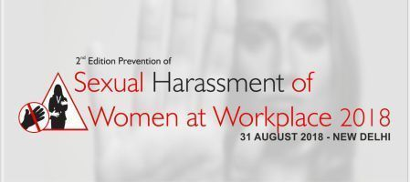 2nd Edition Prevention Of Sexual Harrasement of Woman at Workplace Summit 2018