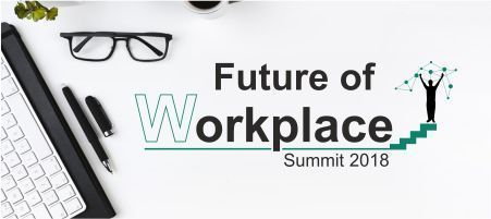 Future Of Workplace Summit 2018