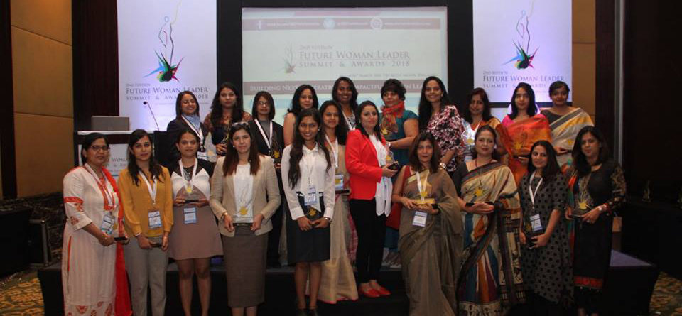 2nd Edition Future Woman Leader Summit & Awards 2018 - Bengaluru